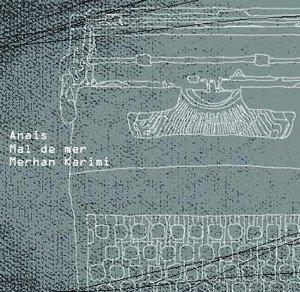 3 Way Split - Anais, Mal de Mer & Merhan Karimi (2005)